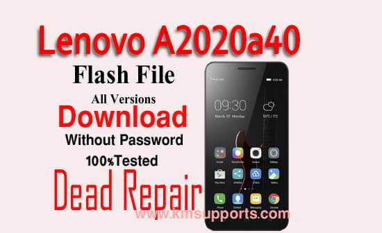 Lenovo A2020A40 Flash File Download Without Password[Firmware ROM]100% Tested