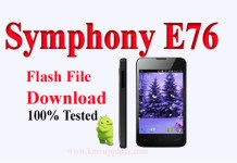 Symphony E76 Flash File Without Password & 100% Tested