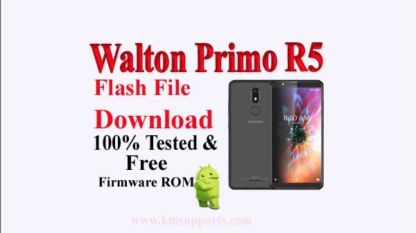 Walton Primo R5 Firmware Download Without Password|Latest MT6739 ROM