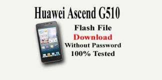 Huawei Ascend G510 Flash File Download 100% Tested