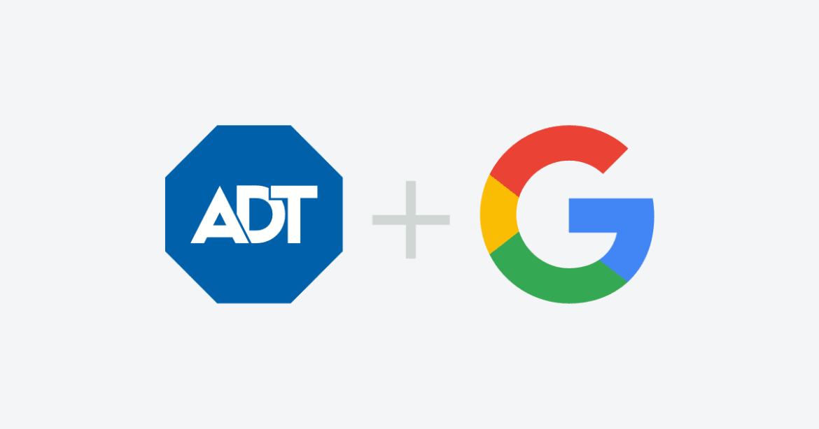 Google and ADT – get ready for Google to become a home security company