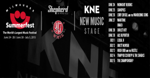 KNE_K-Nation Entertainment_Summerfest_KNE New Music Stage_Headliners_