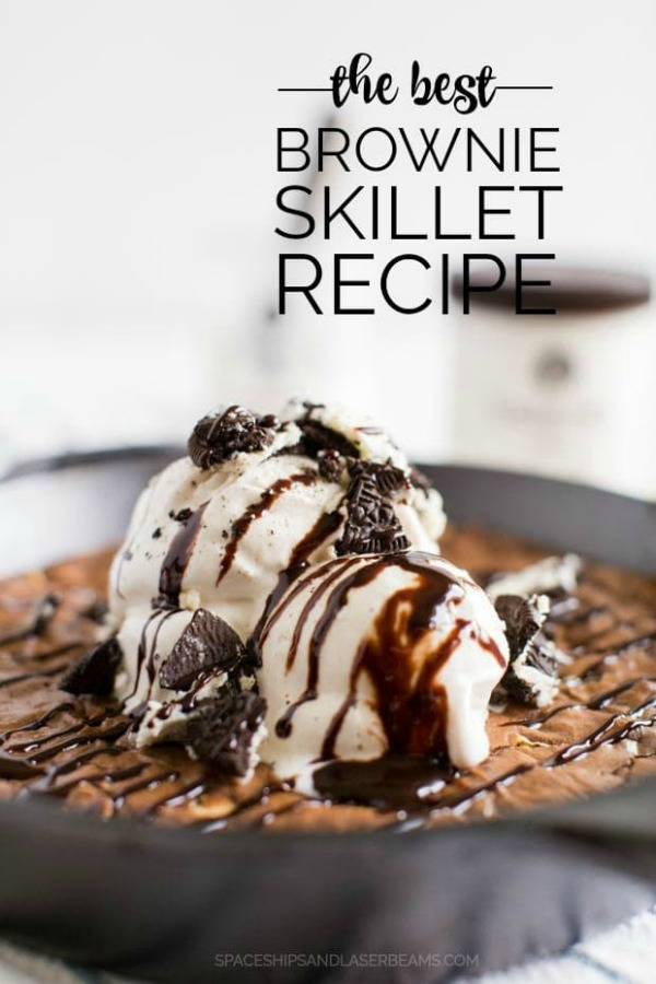 The Best Skillet Brownies Recipe - Starships and Laser Beams