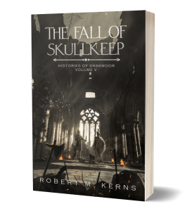 The Fall of Skullkeep by Robert M. Kerns