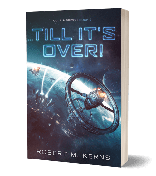 Till It's Over by Robert M. Kerns