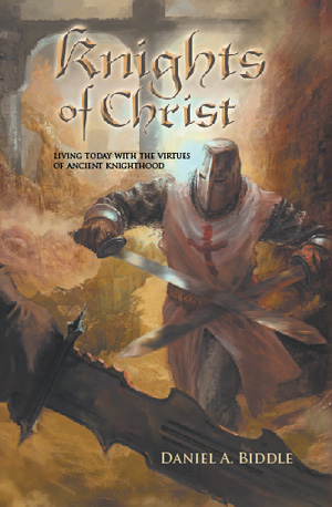 Knights of Christ by Daniel Biddle