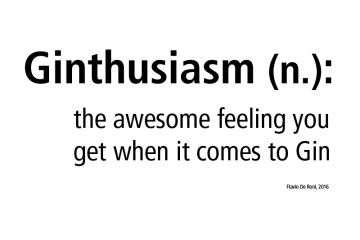 Ginthusiasm - The awesome feeling you get when it comes to Gin.