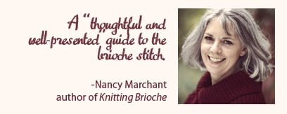"""a """"thoughtful and well-presented"""" guide to the brioche stitch!"""
