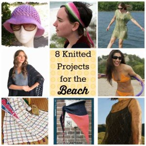 8 knitted projects for the beach