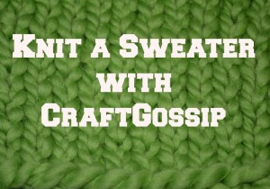 Yes you can knit a sweater now!