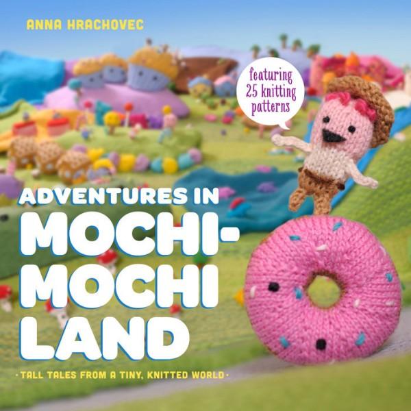 adventures in mochimochi land