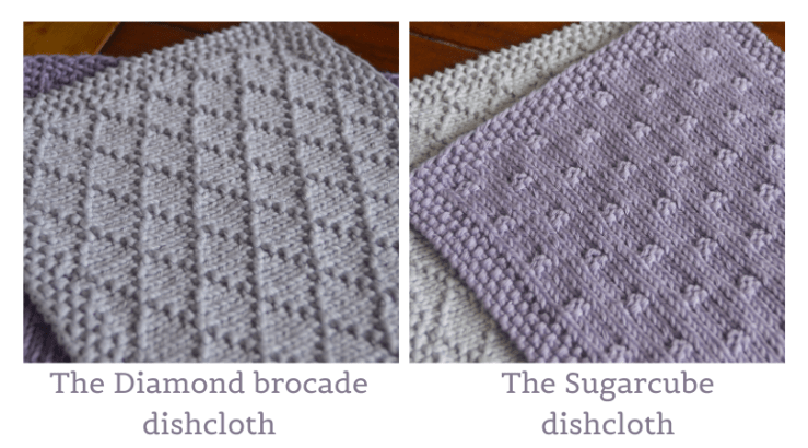 the diamond brocade dishcloth and the sugarcube dishcloth