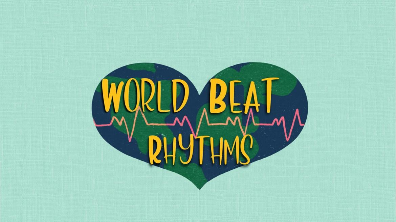 WORLD BEAT RHYTHMS
