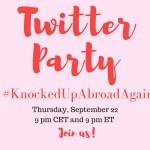 Sept 22 Twitter Party—#KnockedUpAbroadAgain