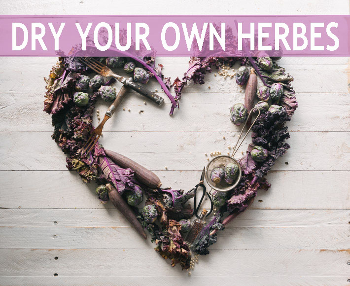 Dry Your Own Herbes