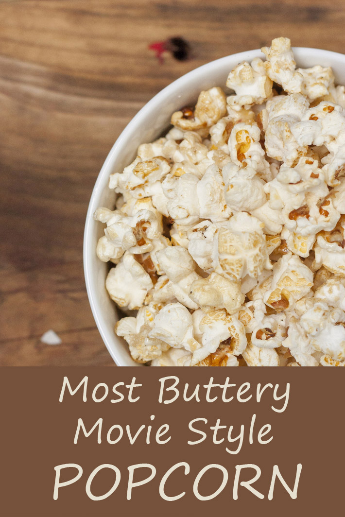 Most Buttery Movie Style Popcorn