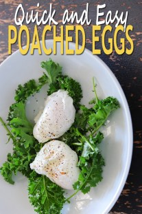 Quick and Easy Poached Eggs