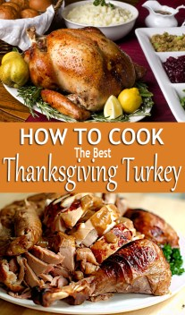 How to Cook The Best Thanksgiving Turkey