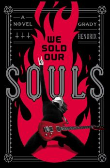 We Sold Our Souls by Grady Hendrix PDF