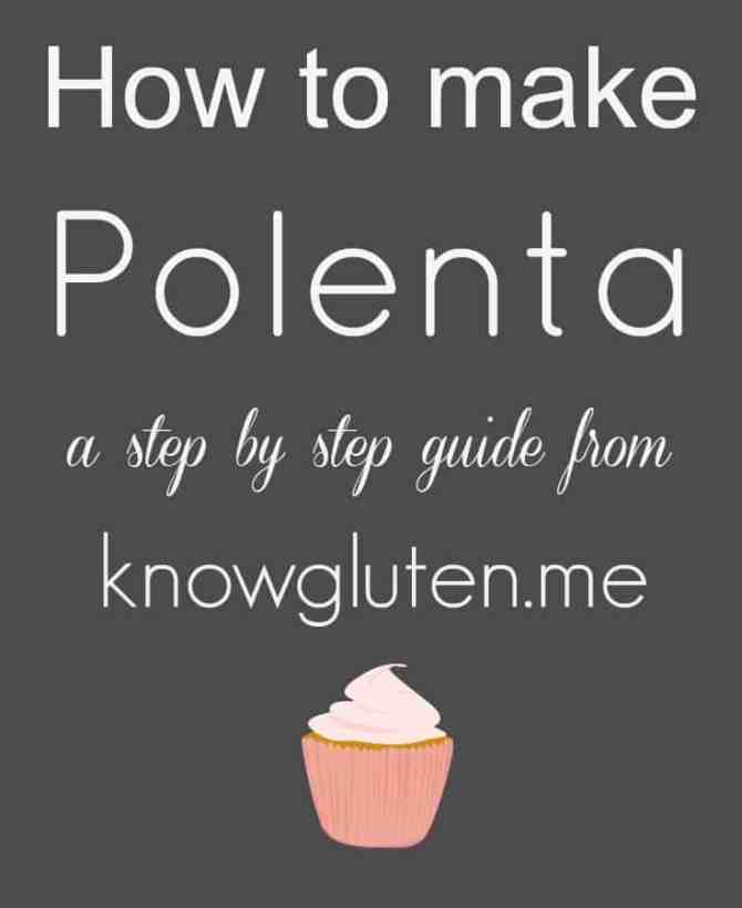 How to make Polenta, a step by step guide from knowgluten.me