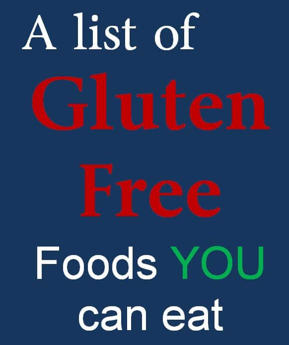 A List of gluten free foods you can eat from know gluten.me