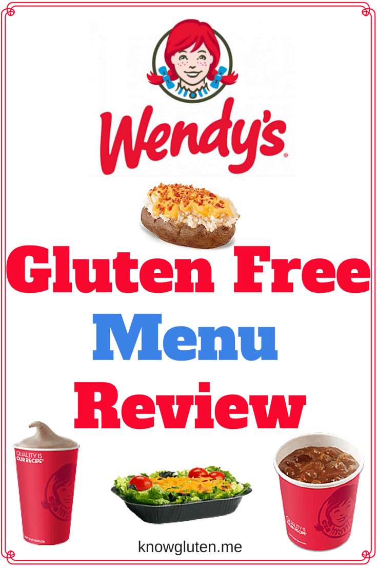 wendy's gluten free menu review on knowgluten.me - Lots of tasty choices!!