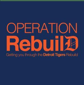 Detroit Tigers, Detroit Tigers rebuild