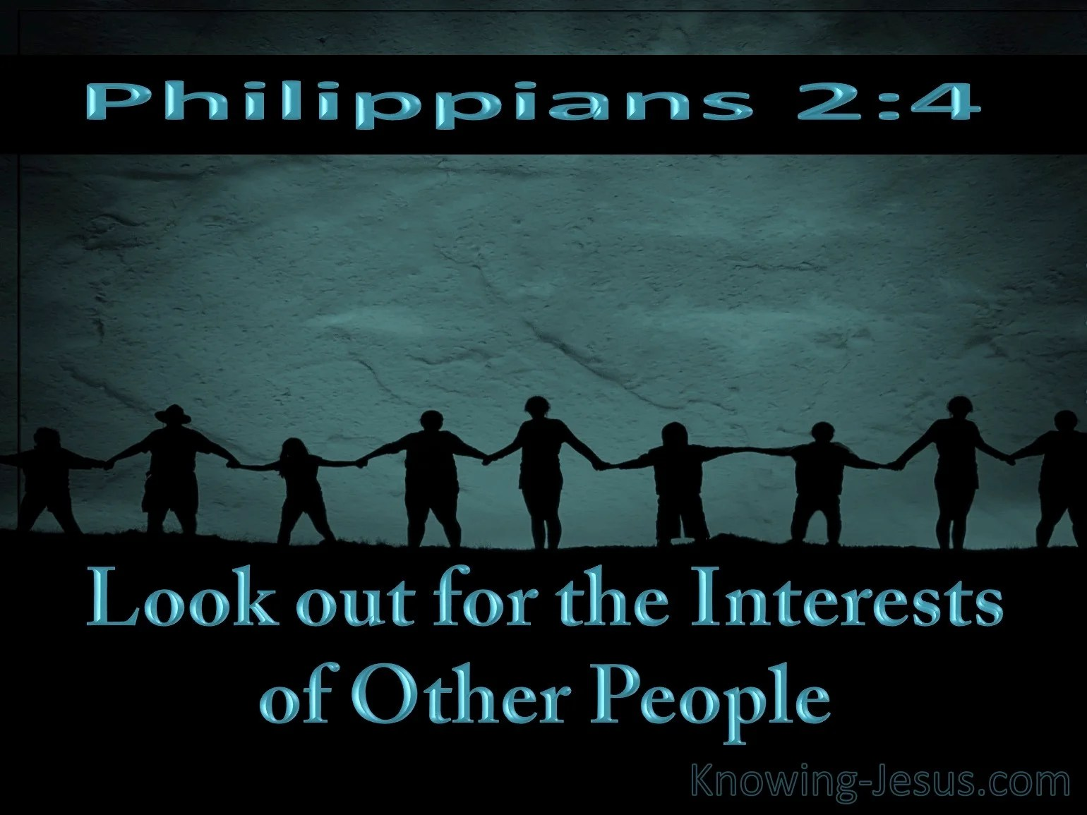 Philippians 24 do not merely look out for your own