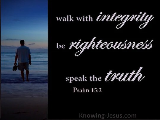 Psalm 152 He who walks with integrity and works