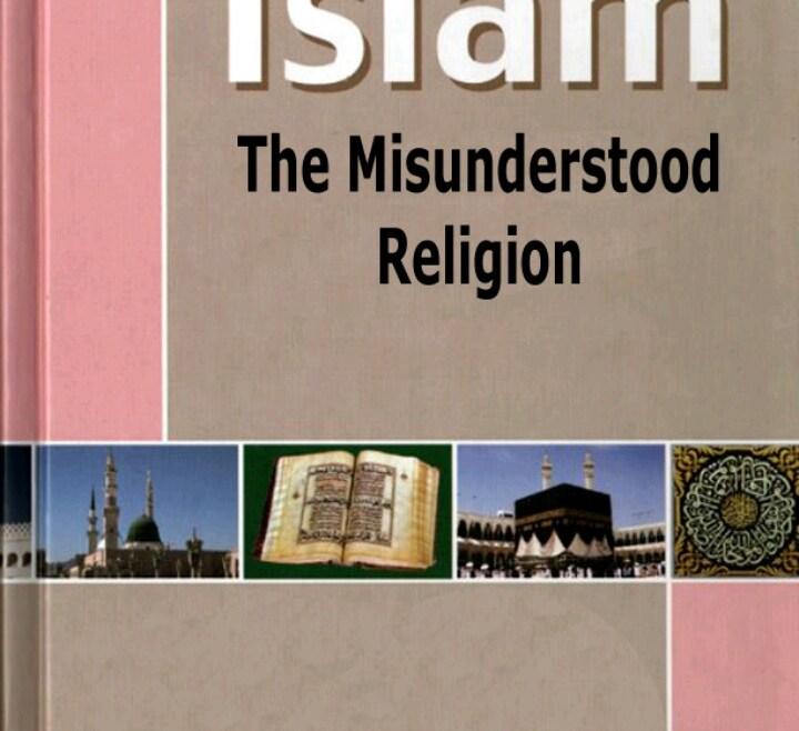 ISLAM THE MISUNDERSTOOD RELIGION By Muhammad Kutub