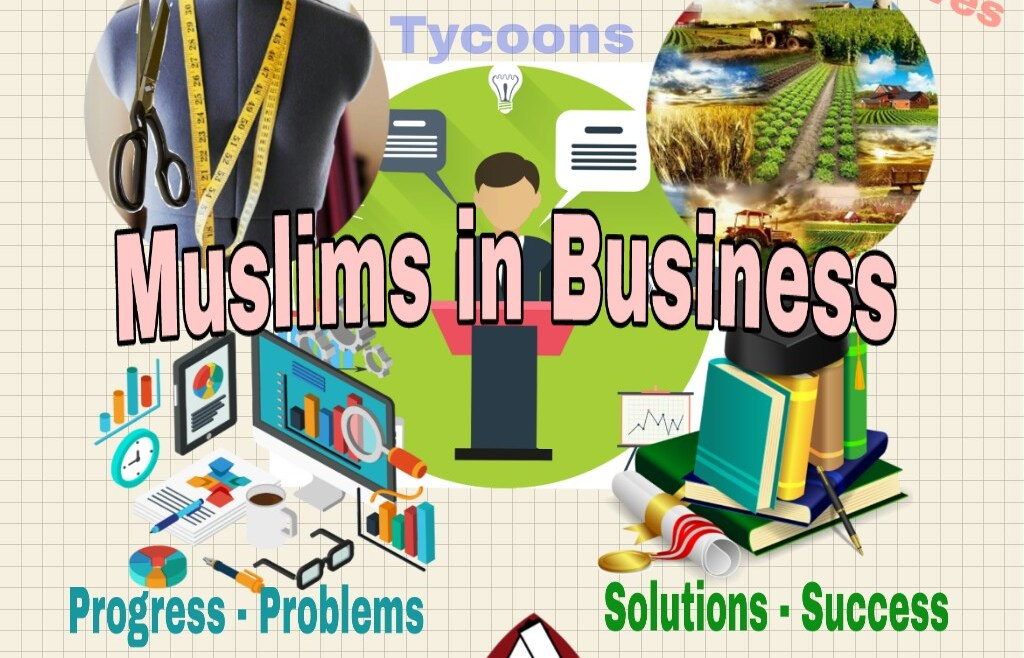 Muslims in Business – (1): A call for Islamic Business