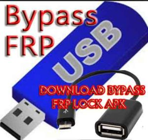 Download bypass apk- Bypass Google account-frp lock-frp remove