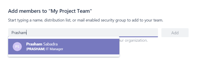 Figure 5 - Microsoft Teams - Add members dialog to add team members to team