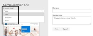 Figure 2- O365 - SharePoint Online - Choosing site design while creating Communication Site
