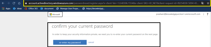 "Azure AD - Azure AD Portal - ""Active Directory Menu Blade"" page - Password Reset >> Enabled SSPR >> confirmation of current password"