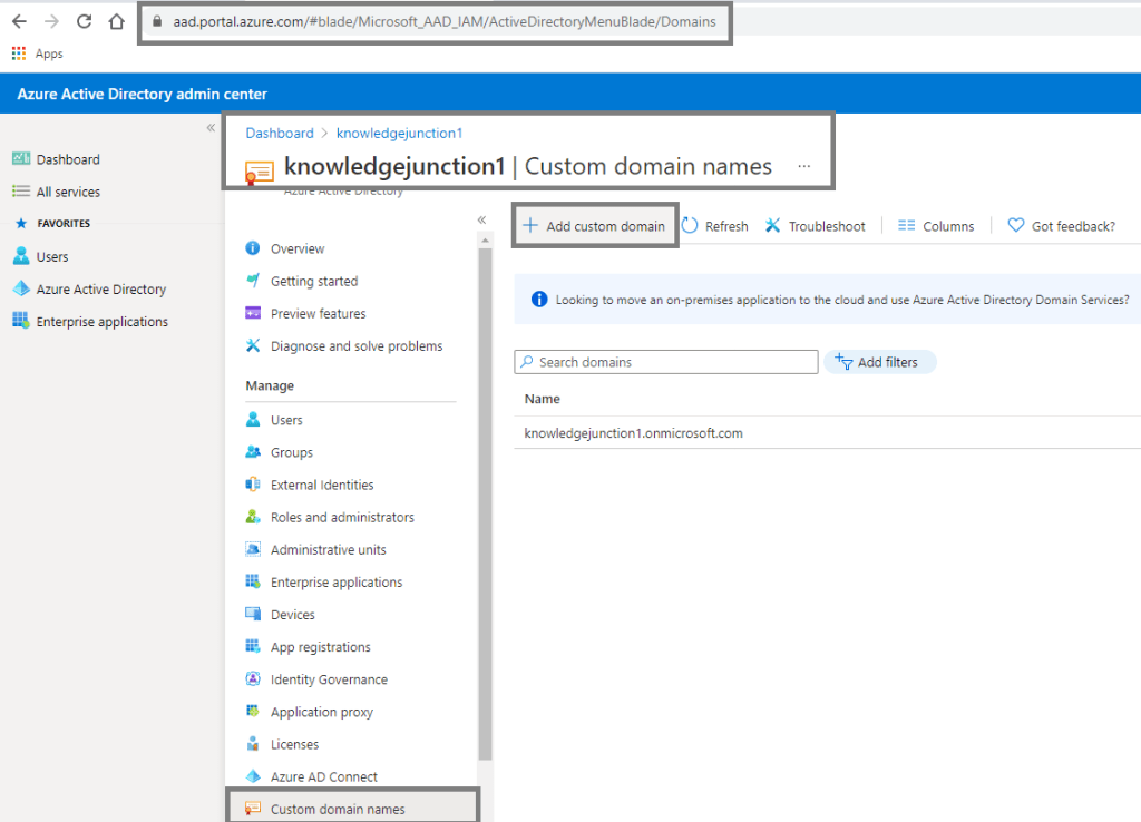 Configure and manage custom domains – Azure Active Directory admin center – Adding custom domain
