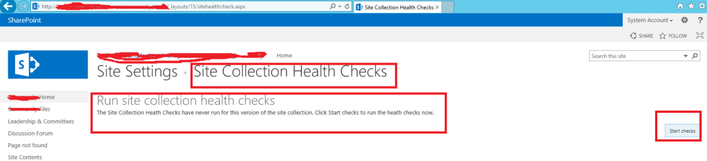 SharePoint 2013 - Settings page - Site Collection Administration - Site collection health checks - Starting health checks