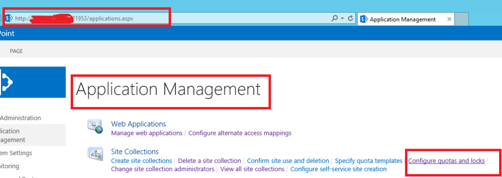SharePoint 2013 Central Administration - Application Management details page - to configure / view quotas and locks