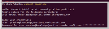 """Ubuntu - PowerShell - executing cmdlet - """"Connect-PnPOnline"""" - connecting to SharePoint Online"""