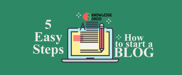 5 Easy Steps- How to start a blog