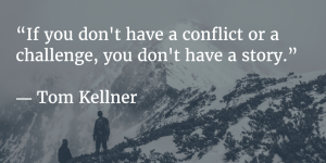 conflict or challenge equals story