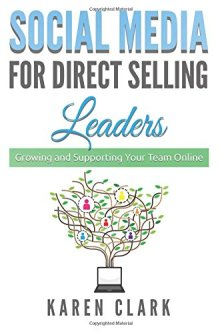 Social Media for Direct Selling Leaders Book