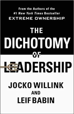Dichotomy of Leadership Book