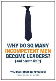 Incompetent Men Become Leaders Book
