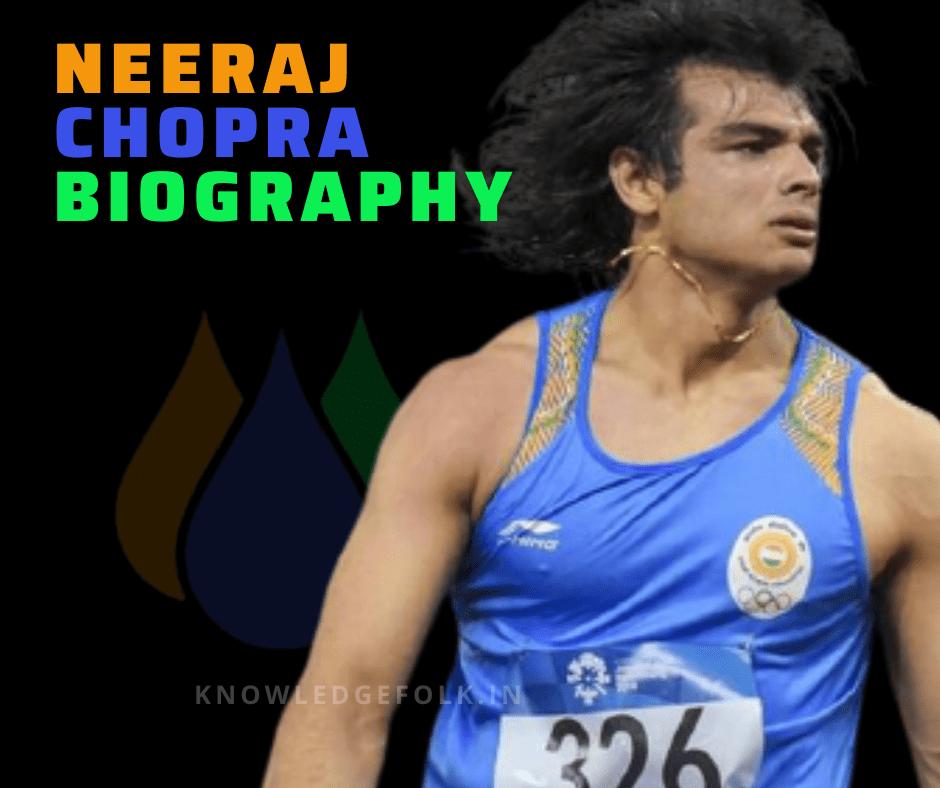 Neeraj Chopra Biography knowledge folk