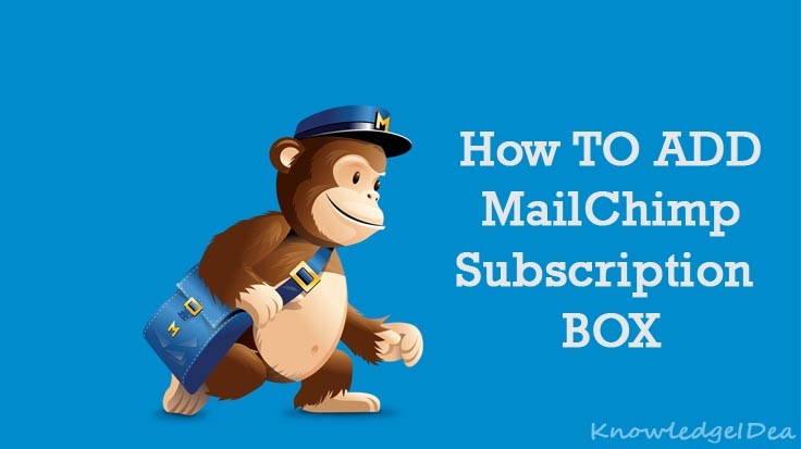 How to Add MailChimp Subscription Box on Your Website