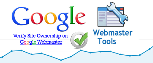 How to Verify Site Ownership on Google Webmaster Tools