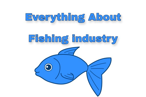 Importance of fishing industry