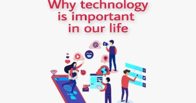 Why technology is important in our life