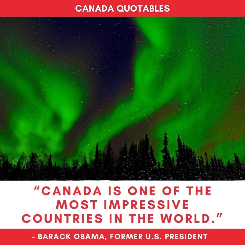 Picture Quote - Canada is one of the most impressive countries in the world - President Barack Obama